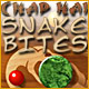 Chap Hai – Snake Bites