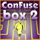 Confuse Box 2