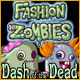 Fashion Zombies