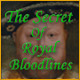 The Secret of Royal Bloodlines