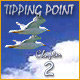 Tipping Point 2